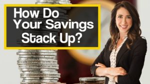 How Do Your Savings Stack Up?