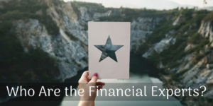 Who Are The Financial Experts?