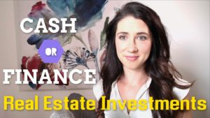 Pay Cash or Finance Real Estate Investments
