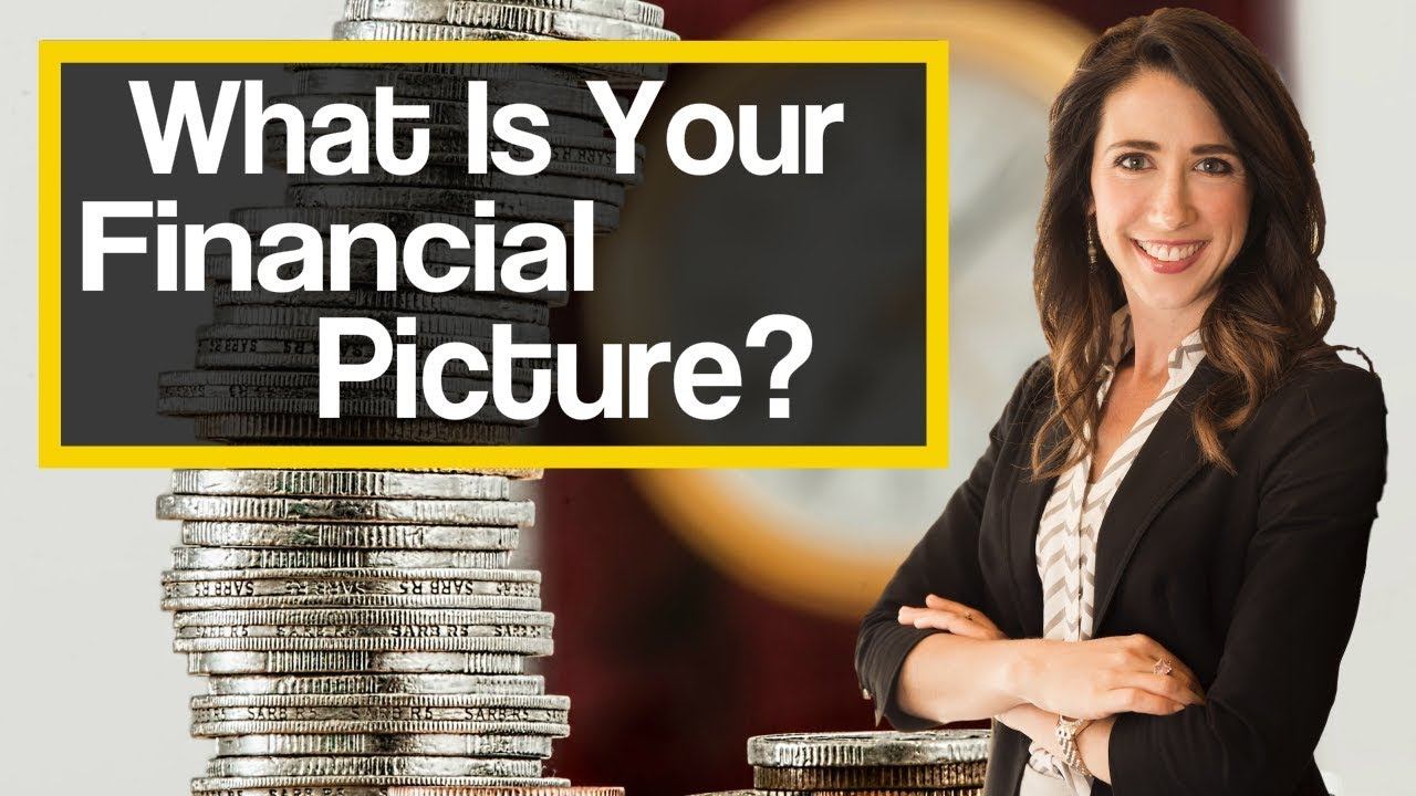 What Is Your Financial Picture?