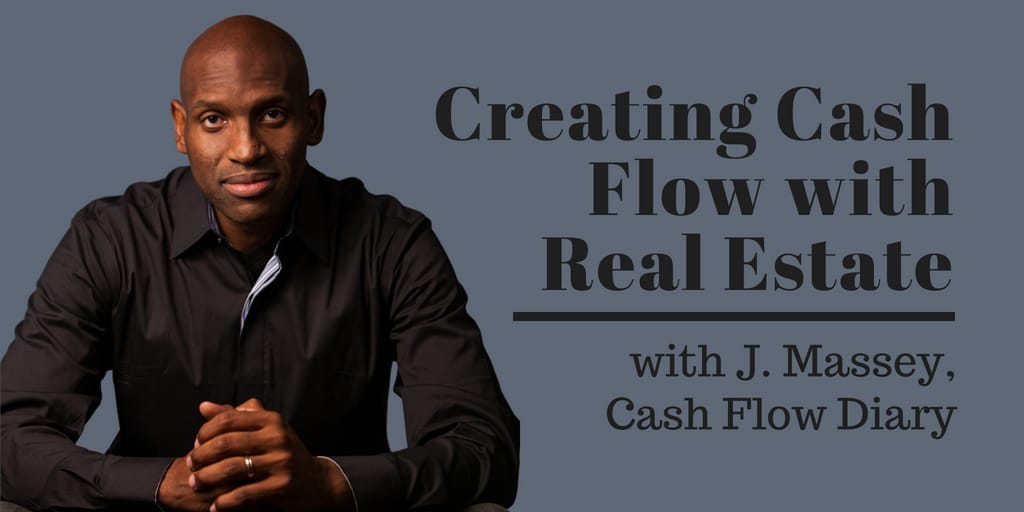 Creating Cash Flow with Real Estate, J. Massey