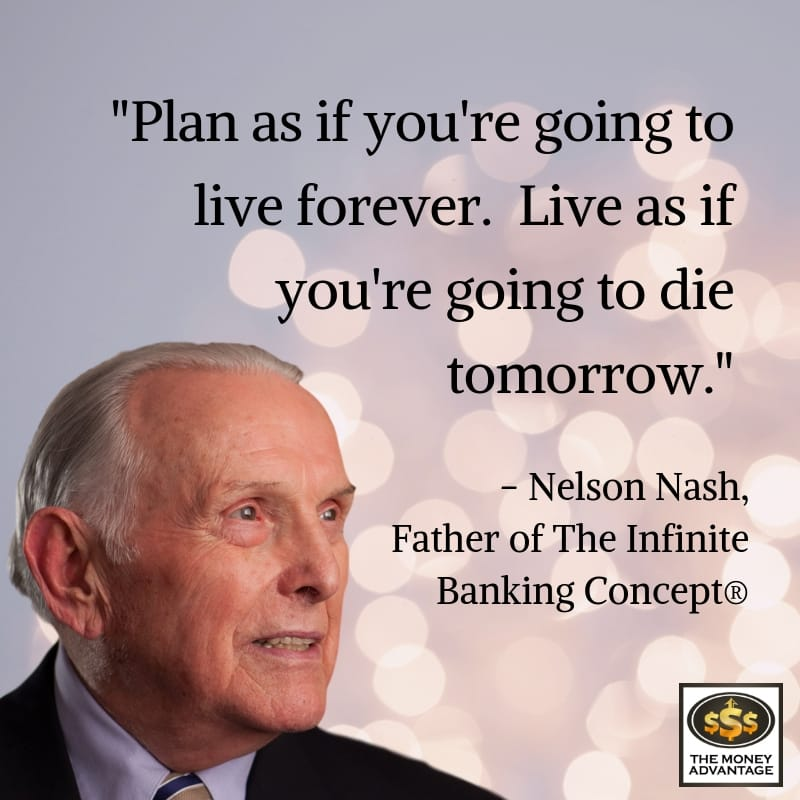 Nelson Nash Father of The Infinite Banking Concept