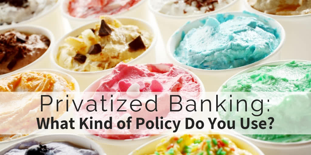 Privatized Banking - What Kind of Policy Do You Use Part1