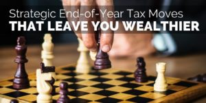 Strategic End-of-Year Tax Moves That Leave You Wealthier