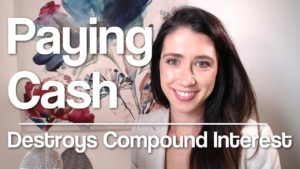 Paying Cash Destroys Compound Interest