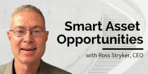 Ross Stryker: Smart Asset Opportunities