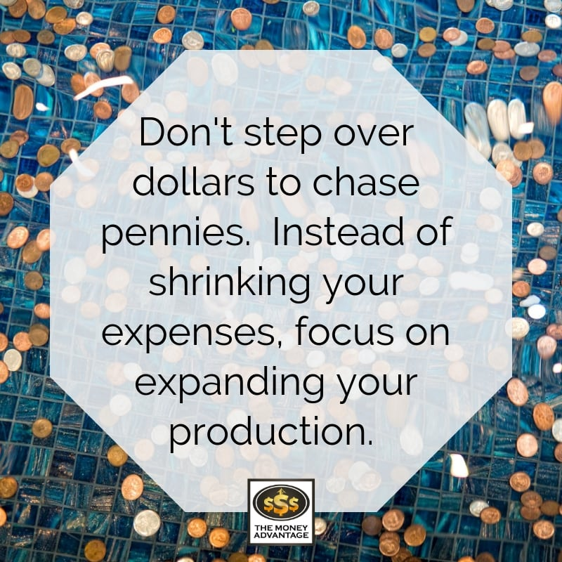 Don't Step Over Dollars to Chase Pennies