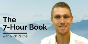 Nick Raithel: The 7-Hour Book