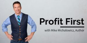Mike Michalowicz, Profit First