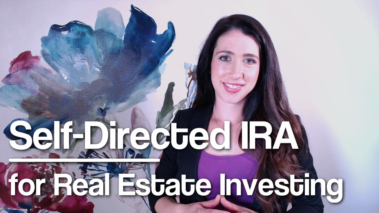 Self-Directed IRA for Real Estate Investing