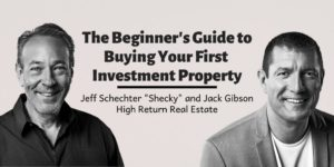 The Beginner's Guide to Buying Your First Property - Jeff Schechter