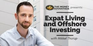 Mikkel Thorup - Expat Living and Offshore Investing