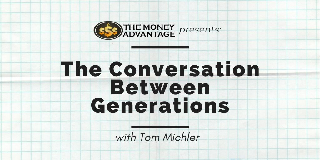 The Conversation Between Generations with Tom Michler