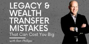 Wealth Transfer Risks and Legacy