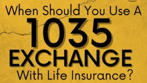 1035 Exchange with Life Insurance