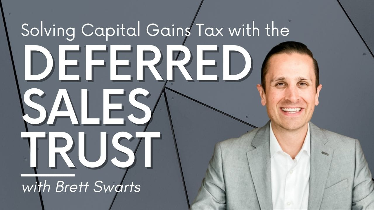 Deferred Sales Trust with Brett Swarts
