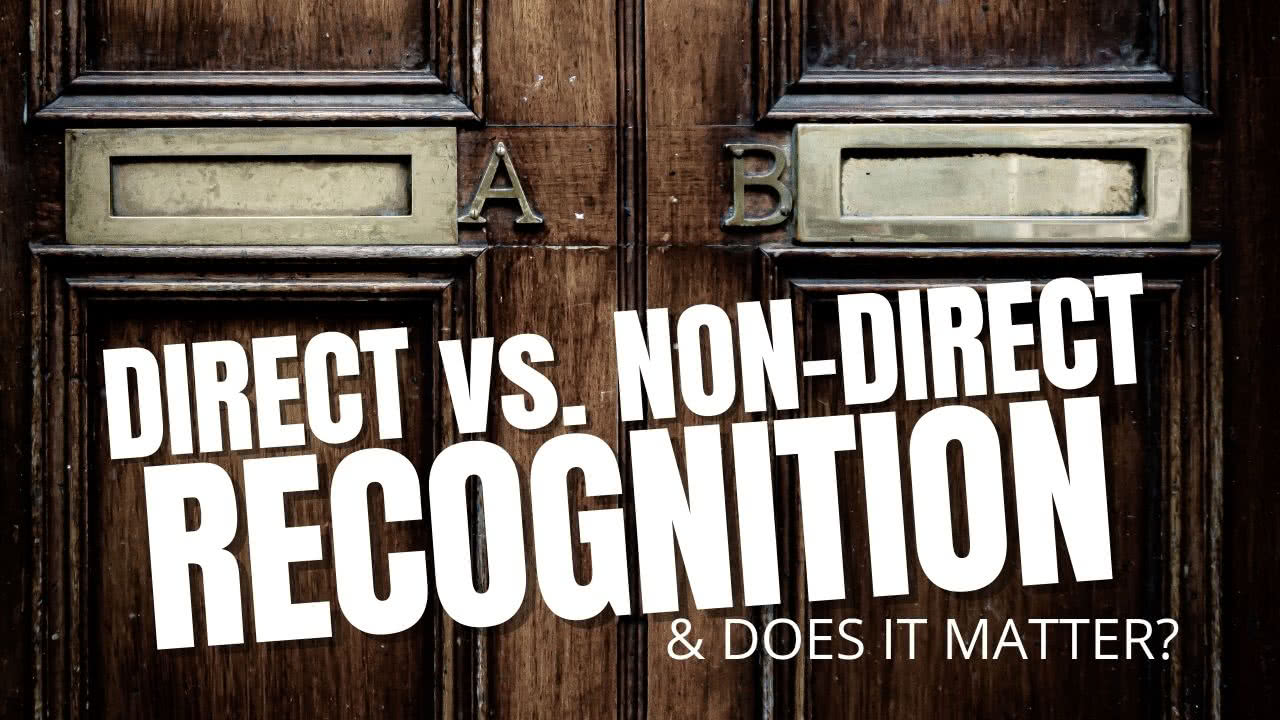 Direct vs. Non-Direct Recognition