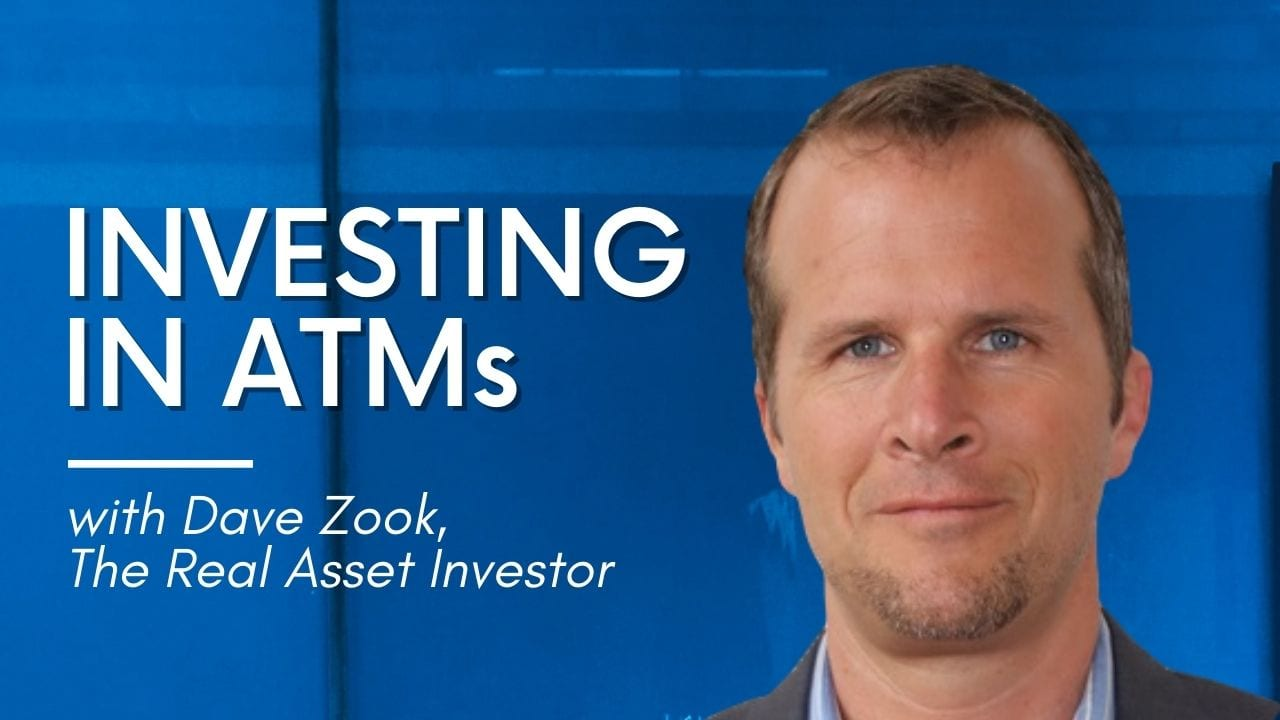 Investing in ATMs Dave Zook