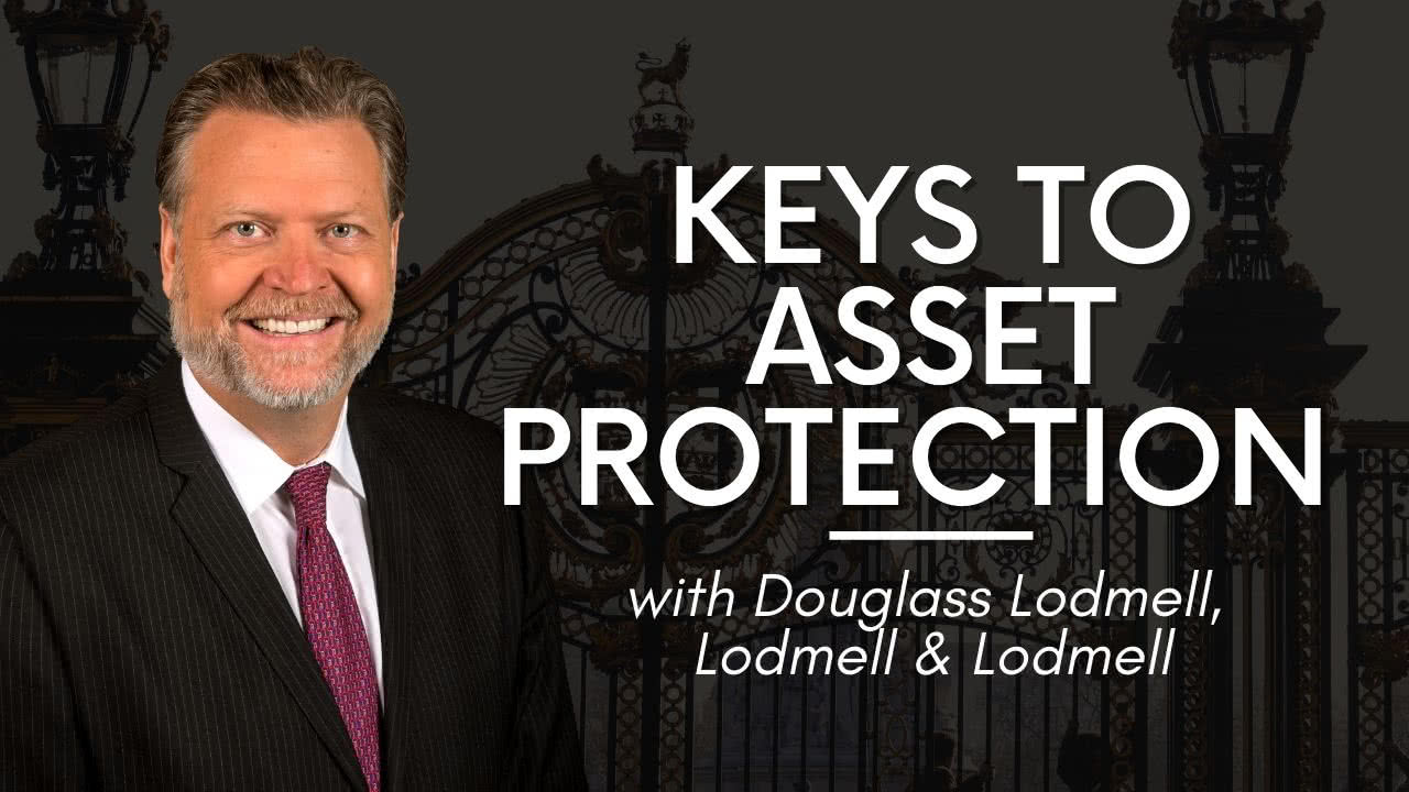 Asset Protection Douglass Lodmell