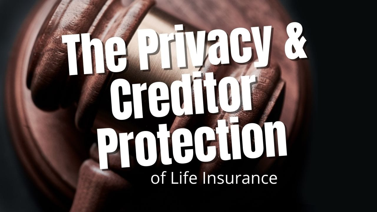 Creditor Protection of Life Insurance