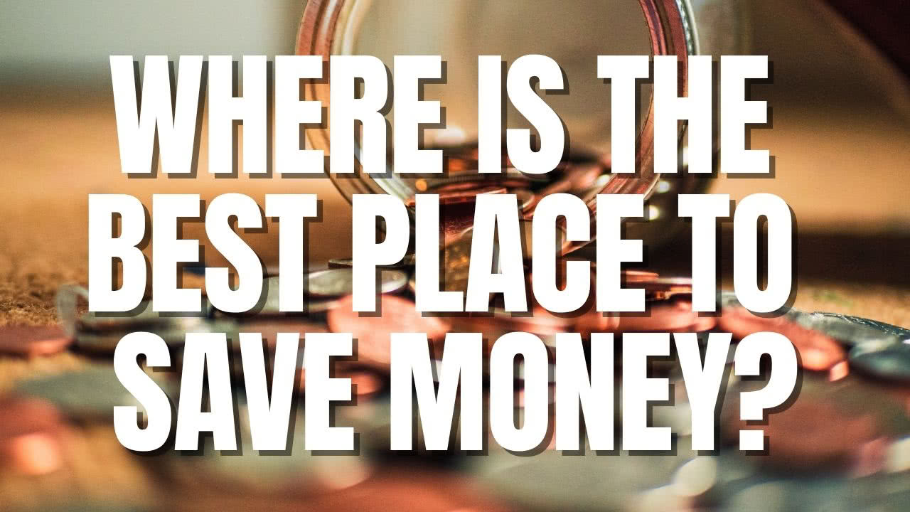 best place to save money