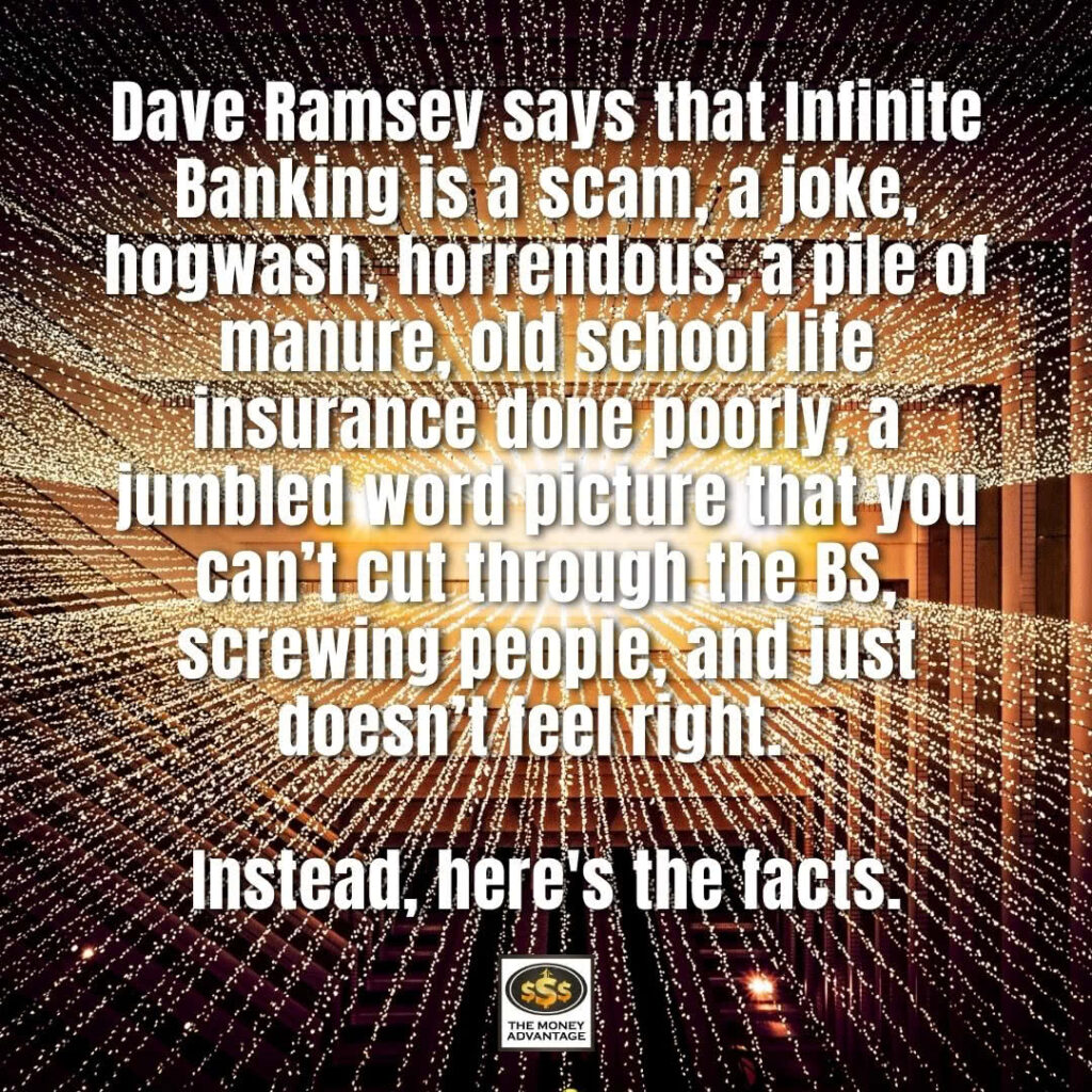 Dave Ramsey says Infinite Banking a SCAM
