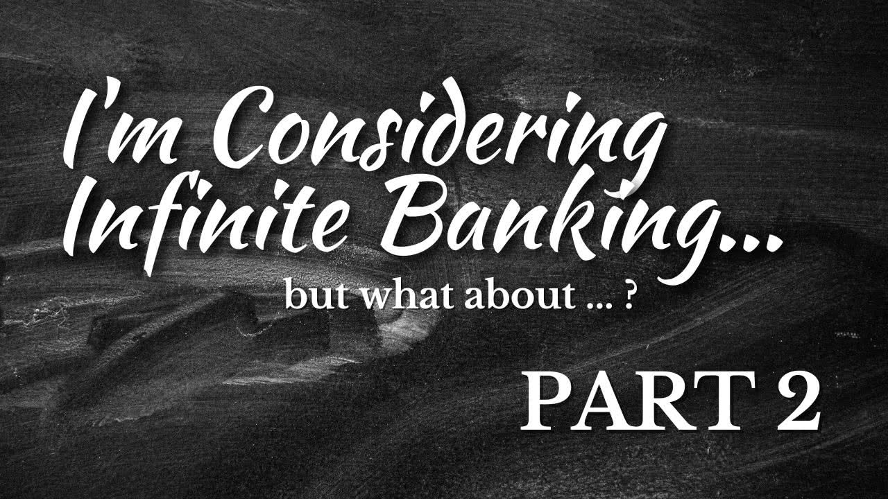 Top Questions About Infinite Banking 2