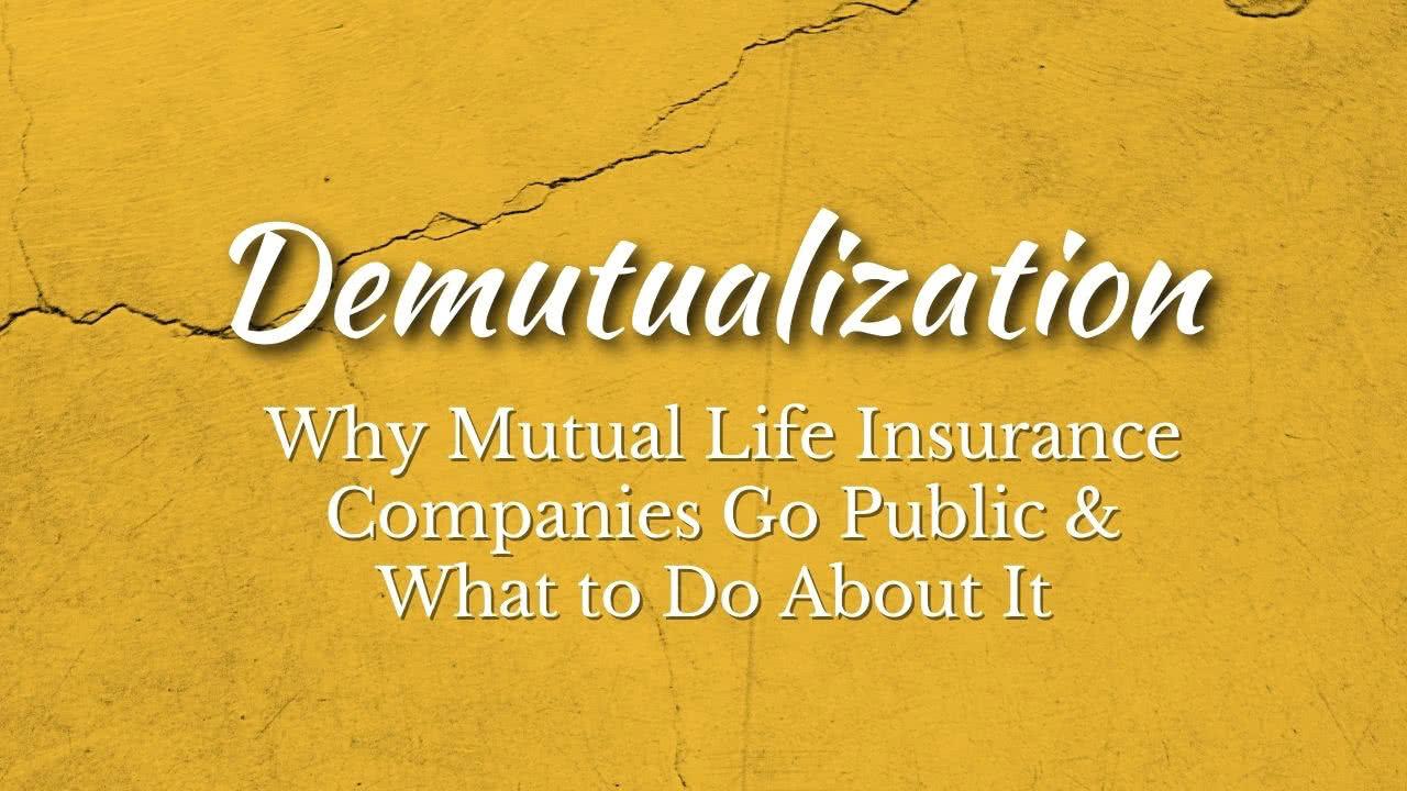 life insurance Demutualization