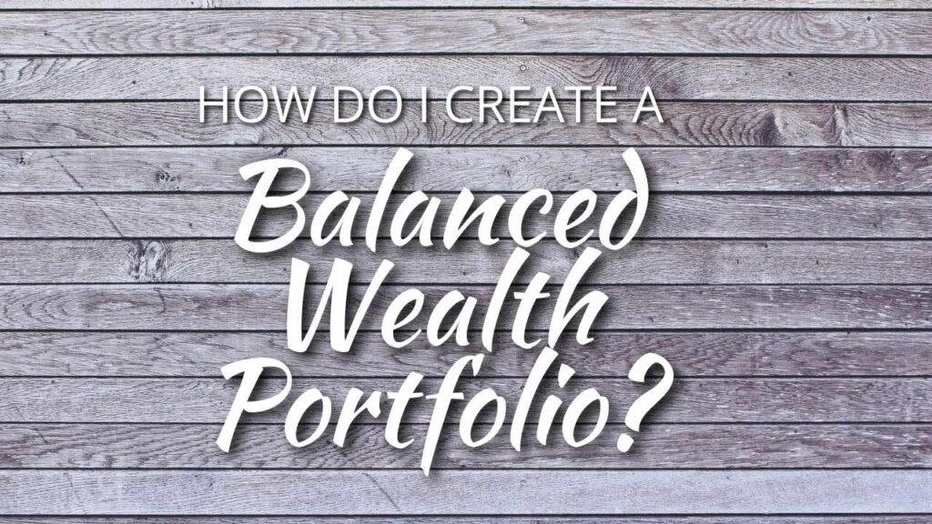Balanced Wealth Portfolio