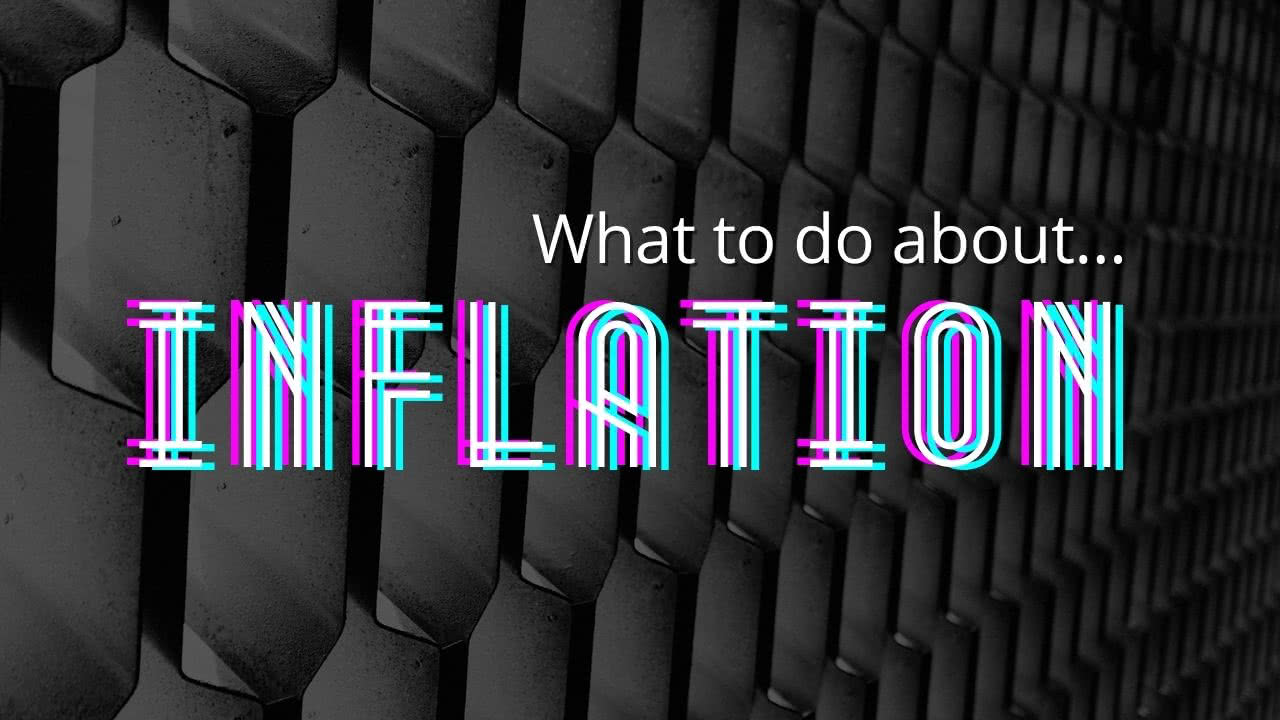 What to do about Inflation