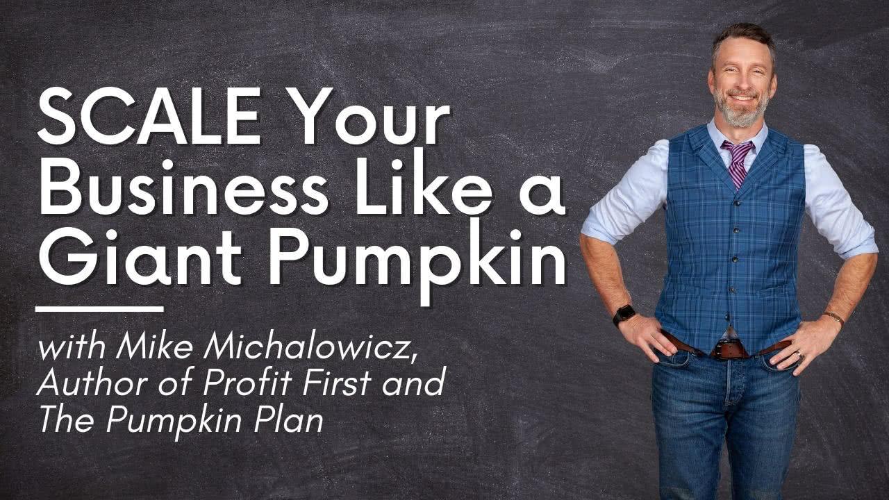 Mike-Michalowicz Pumpkin Plan