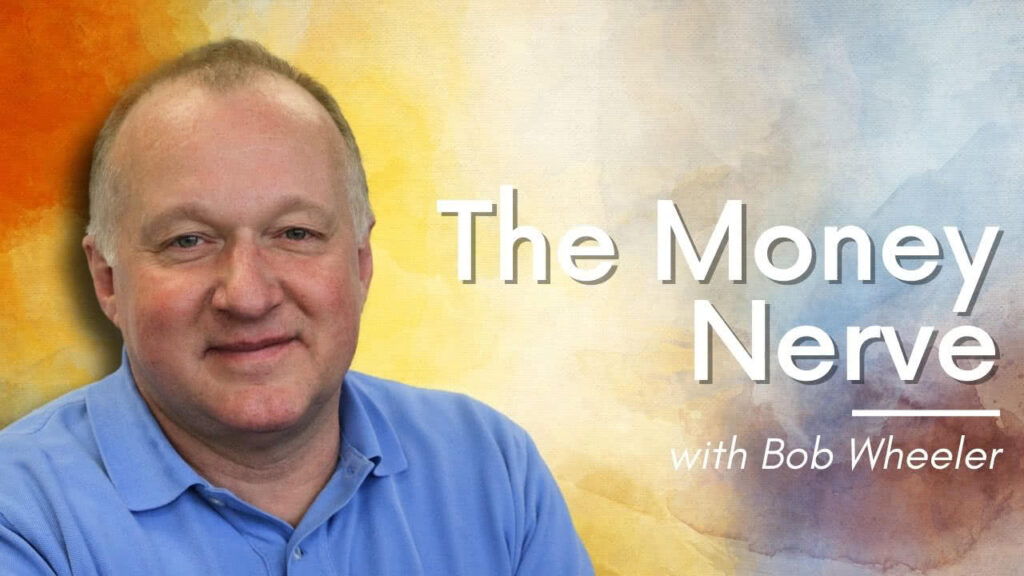 Bob Wheeler - The Money Nerve